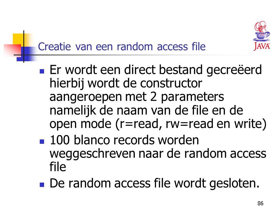 Creatie van een random access file