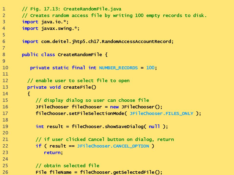 1 // Fig. 17.13: CreateRandomFile.java