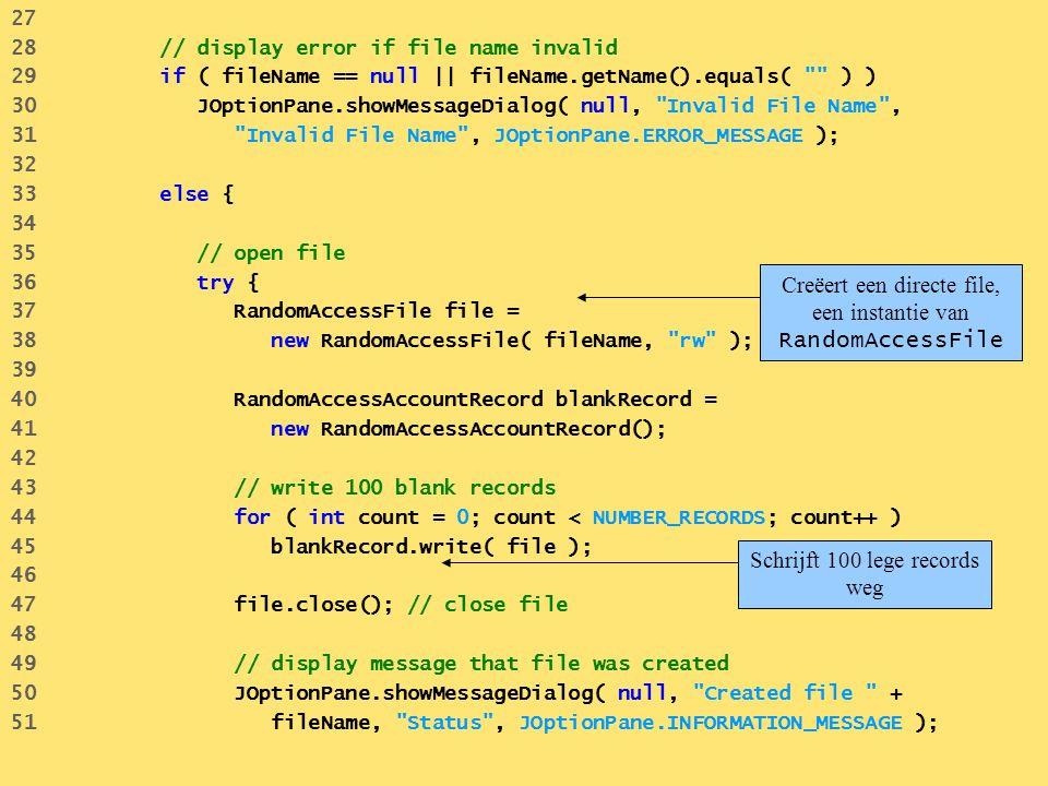Creëert een directe file, een instantie van RandomAccessFile
