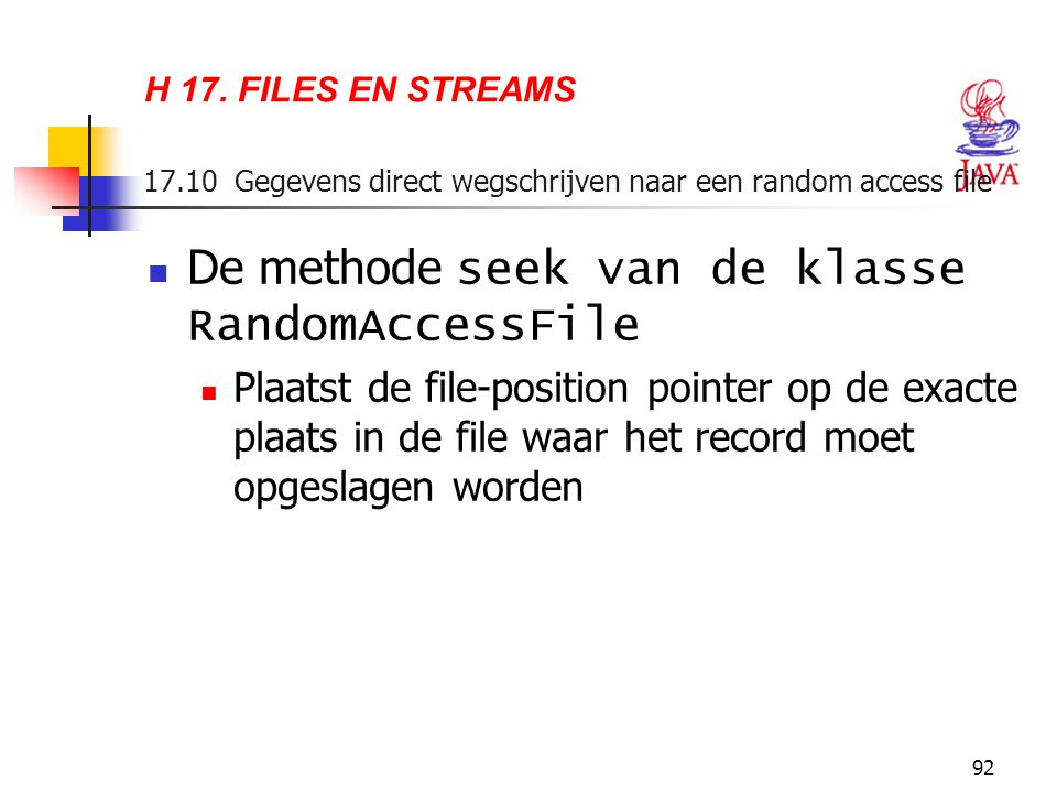 De methode seek van de klasse RandomAccessFile