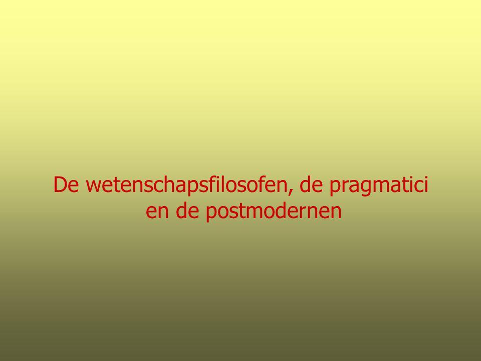 De wetenschapsfilosofen, de pragmatici