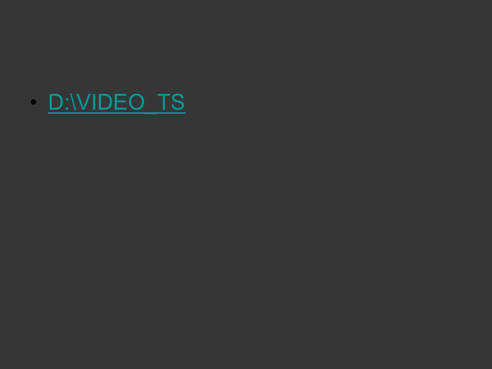 D:\VIDEO_TS