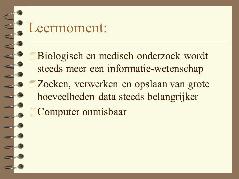 Leermoment: Biologisch en medisch onderzoek wordt steeds meer een informatie-wetenschap.