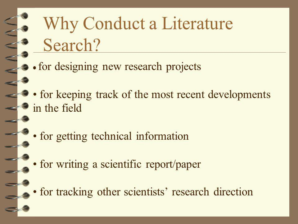 Why Conduct a Literature Search