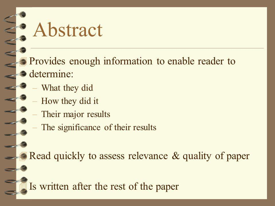 Abstract Provides enough information to enable reader to determine: