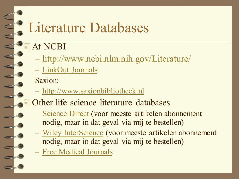 Literature Databases At NCBI http://www.ncbi.nlm.nih.gov/Literature/