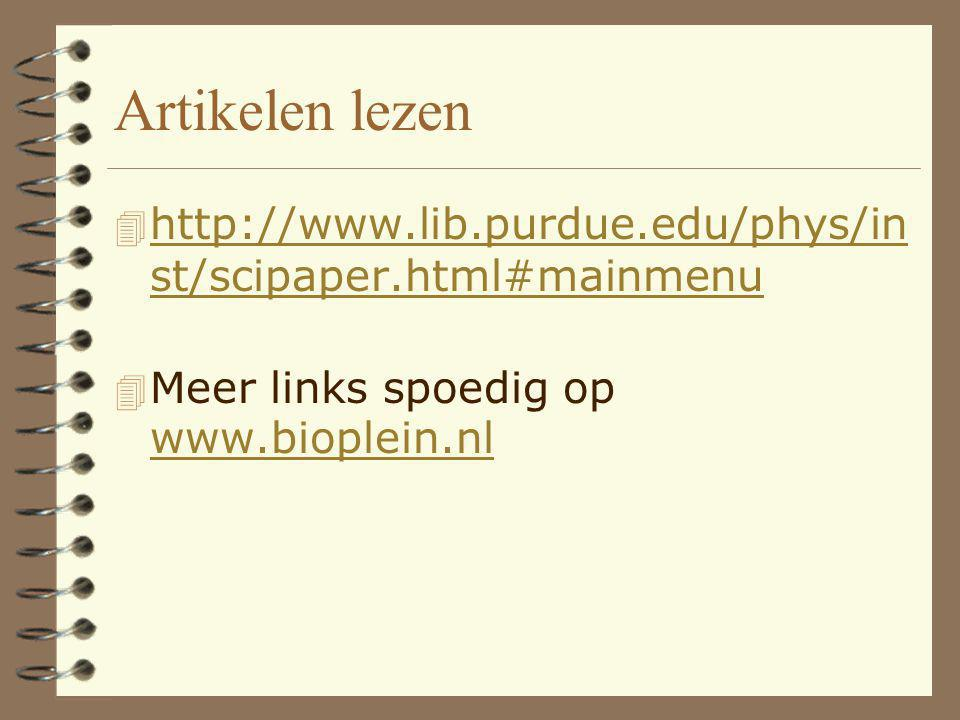 Artikelen lezen http://www.lib.purdue.edu/phys/inst/scipaper.html#mainmenu.