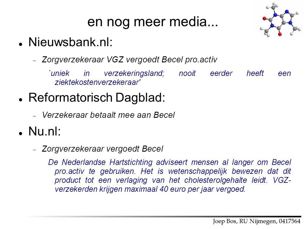 en nog meer media... Nieuwsbank.nl: Reformatorisch Dagblad: Nu.nl: