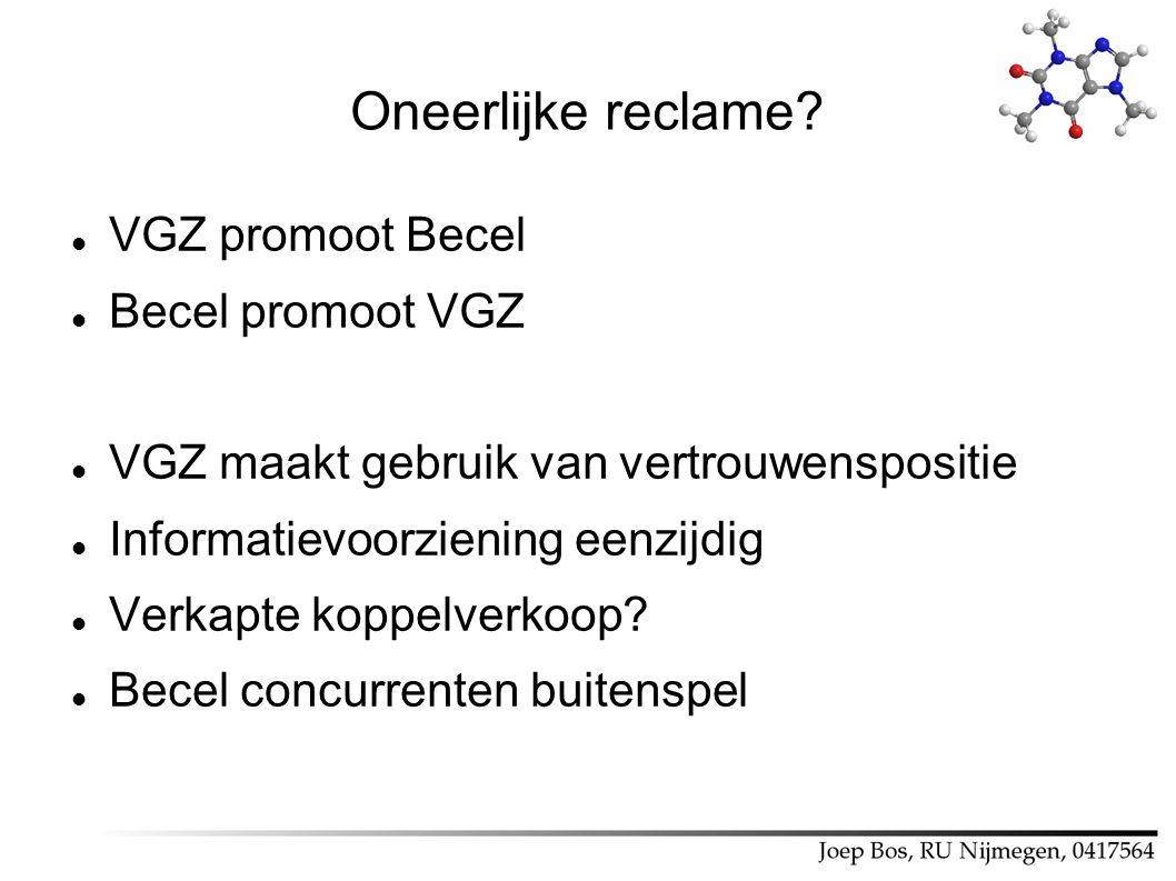 Oneerlijke reclame VGZ promoot Becel Becel promoot VGZ