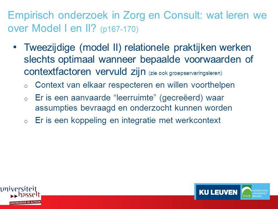 Empirisch onderzoek in Zorg en Consult: wat leren we over Model I en II (p167-170)
