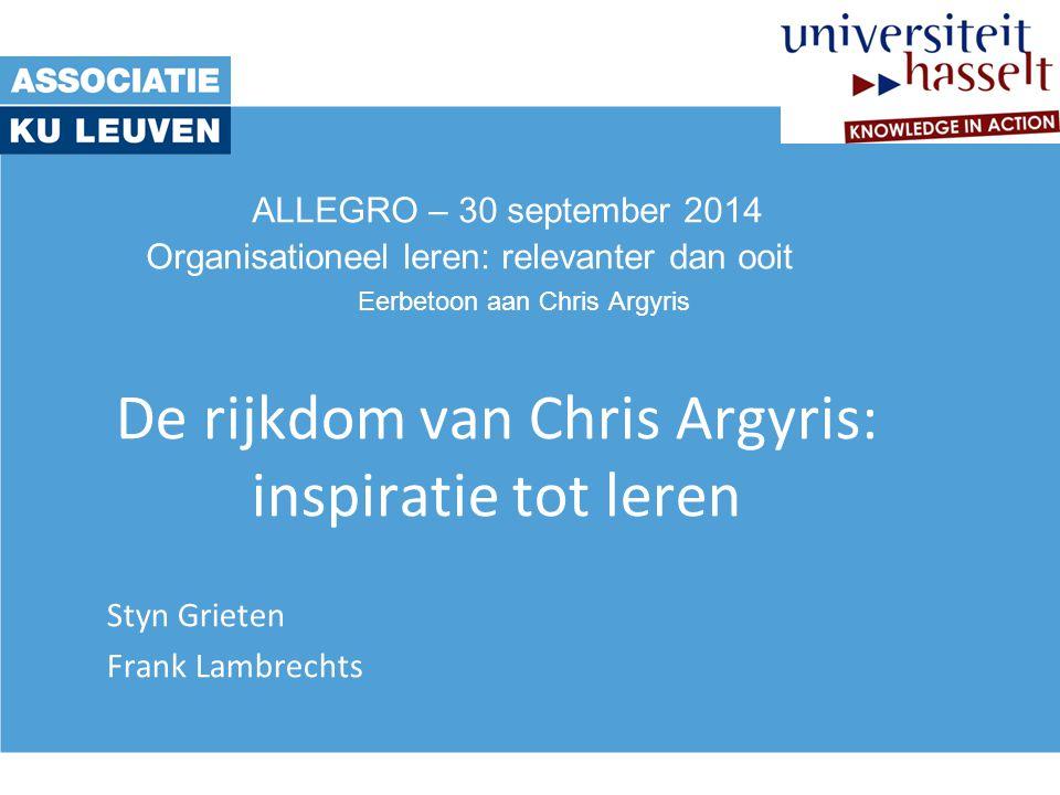 De rijkdom van Chris Argyris: inspiratie tot leren