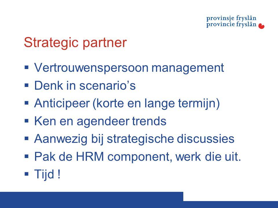 Strategic partner Vertrouwenspersoon management Denk in scenario's