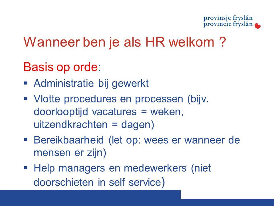 Wanneer ben je als HR welkom