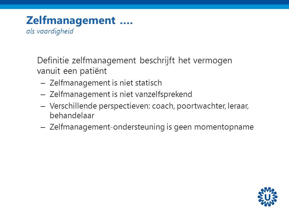 Zelfmanagement …. als vaardigheid