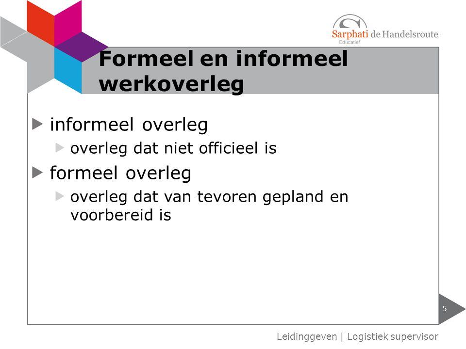 Formeel en informeel werkoverleg