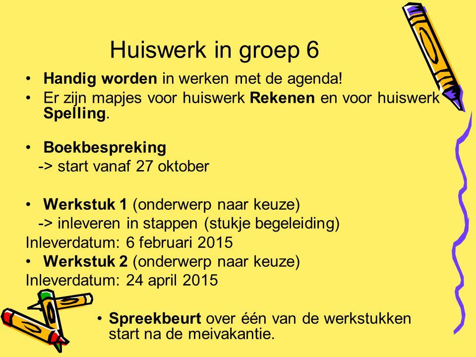 Huiswerk in groep 6 Handig worden in werken met de agenda!