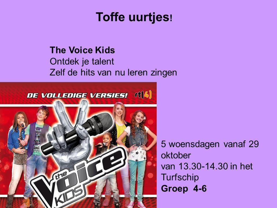 Toffe uurtjes! The Voice Kids Ontdek je talent