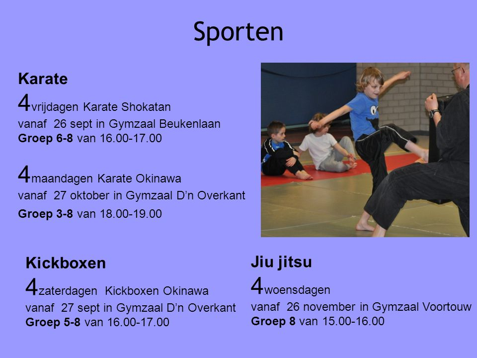 Sporten 4vrijdagen Karate Shokatan 4maandagen Karate Okinawa