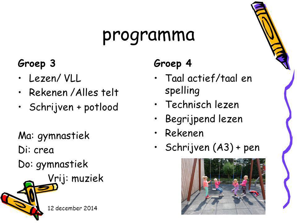 programma Groep 3 Groep 4 Lezen/ VLL Rekenen /Alles telt