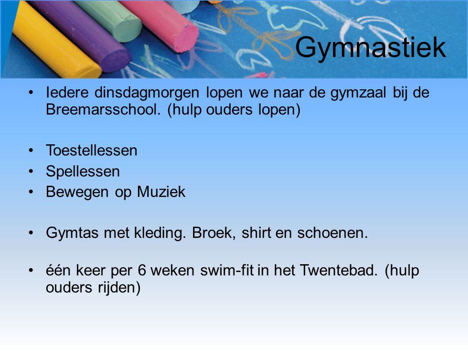 Gymnastiek Iedere dinsdagmorgen lopen we naar de gymzaal bij de Breemarsschool. (hulp ouders lopen)
