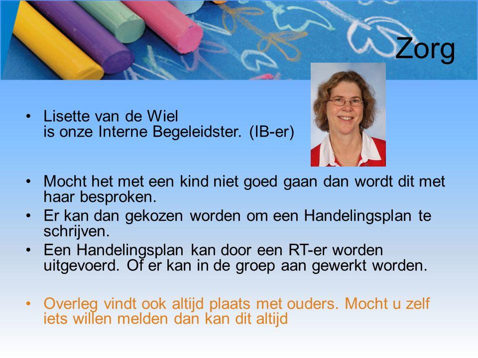 Zorg Lisette van de Wiel is onze Interne Begeleidster. (IB-er)