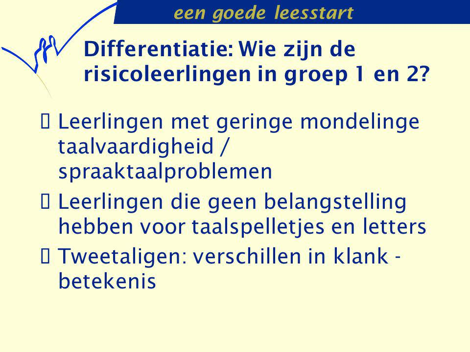 Differentiatie: Wie zijn de risicoleerlingen in groep 1 en 2