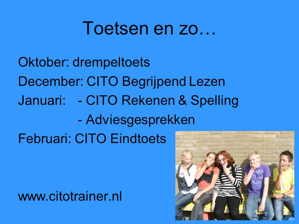 Toetsen en zo… Oktober: drempeltoets December: CITO Begrijpend Lezen