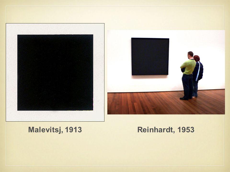 Malevitsj, 1913 Reinhardt, 1953