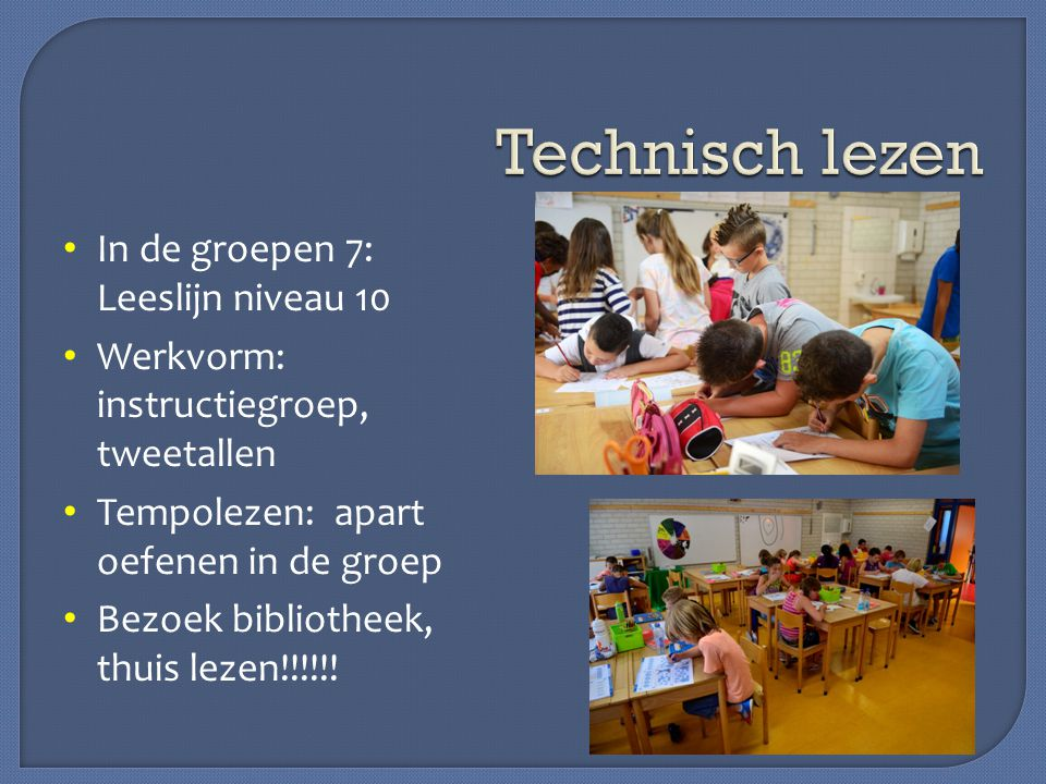 Technisch lezen In de groepen 7: Leeslijn niveau 10