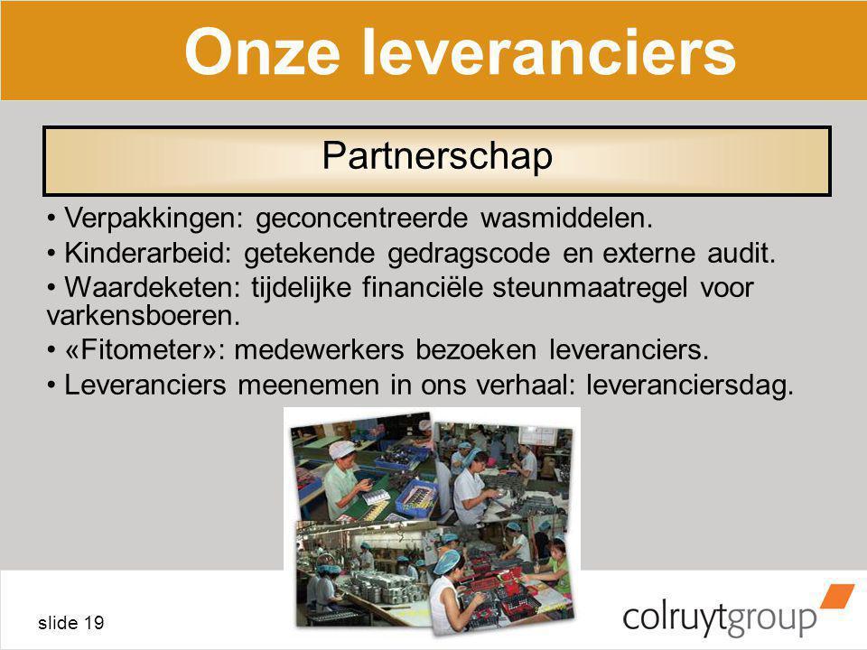 Onze leveranciers Partnerschap