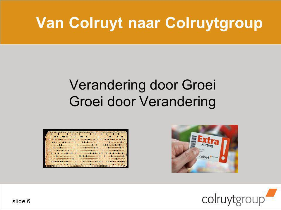 Van Colruyt naar Colruytgroup