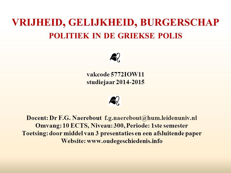 vrijheid, gelijkheid, burgerschap politiek in de griekse polis vakcode 5772IOW11 studiejaar 2014-2015