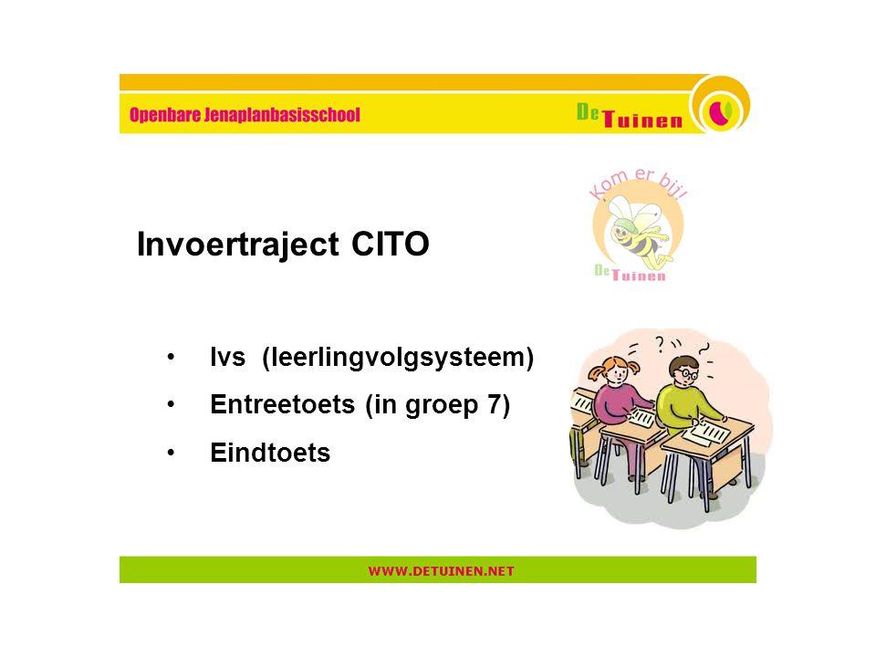 Invoertraject CITO lvs (leerlingvolgsysteem) Entreetoets (in groep 7)