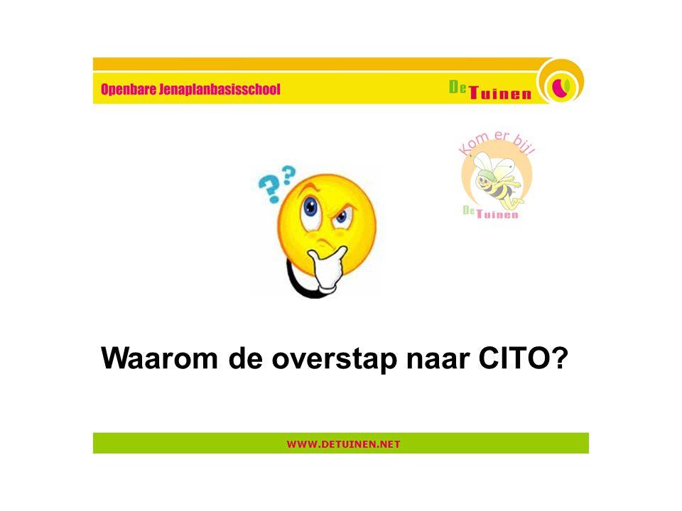 Waarom de overstap naar CITO