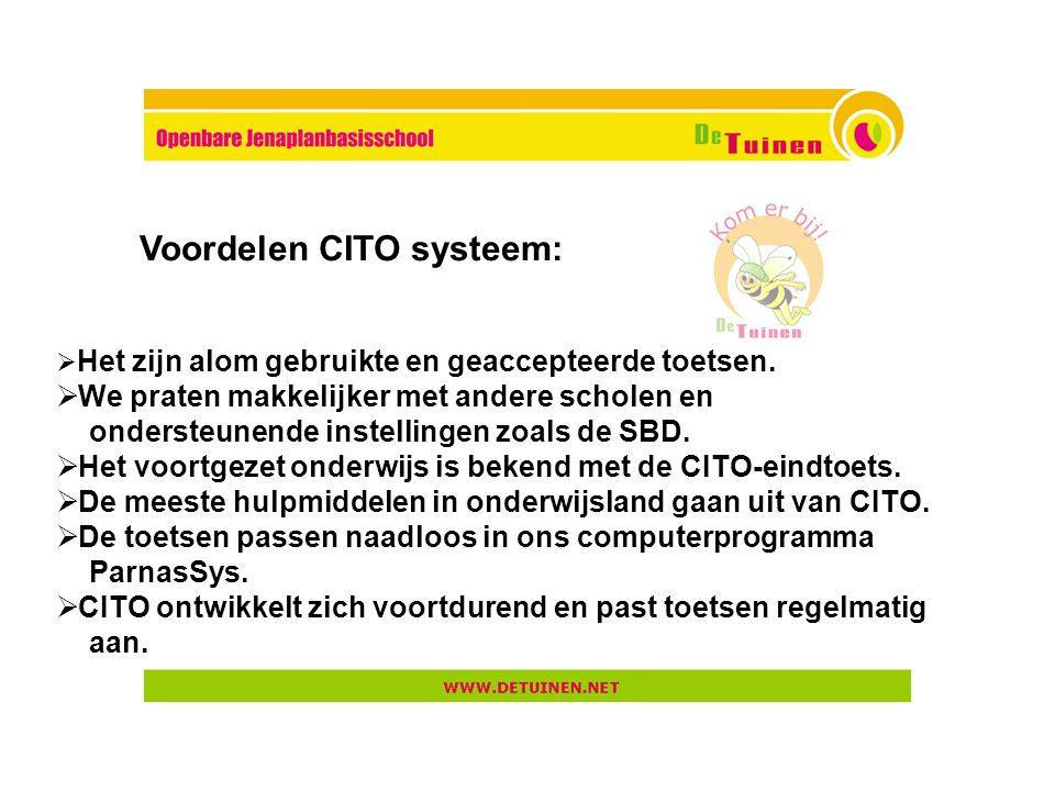 Voordelen CITO systeem: