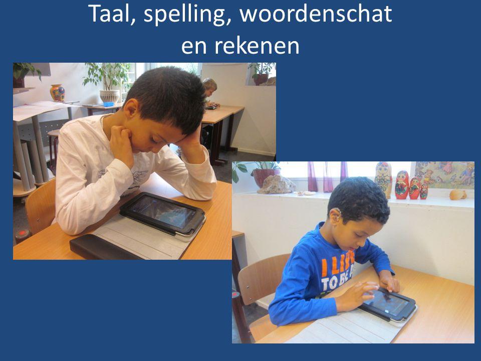 Taal, spelling, woordenschat en rekenen