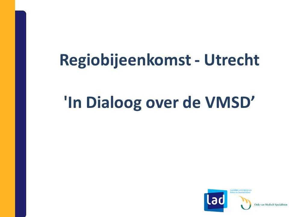 Regiobijeenkomst - Utrecht In Dialoog over de VMSD'