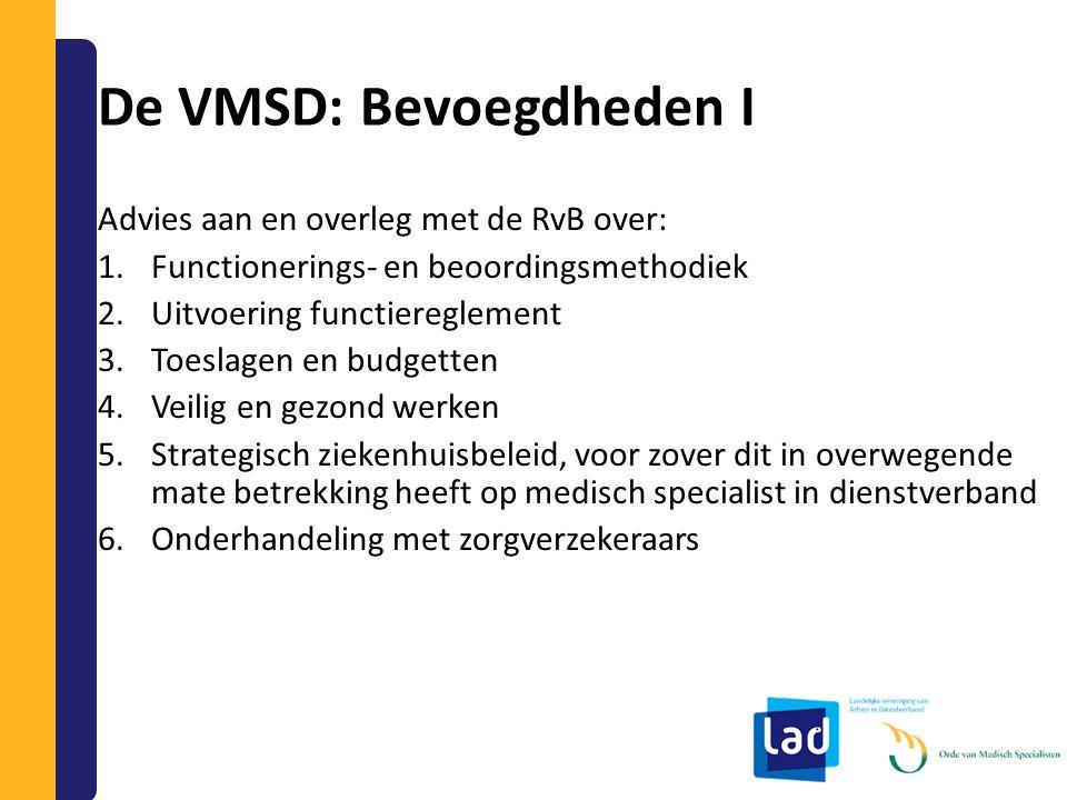 De VMSD: Bevoegdheden I