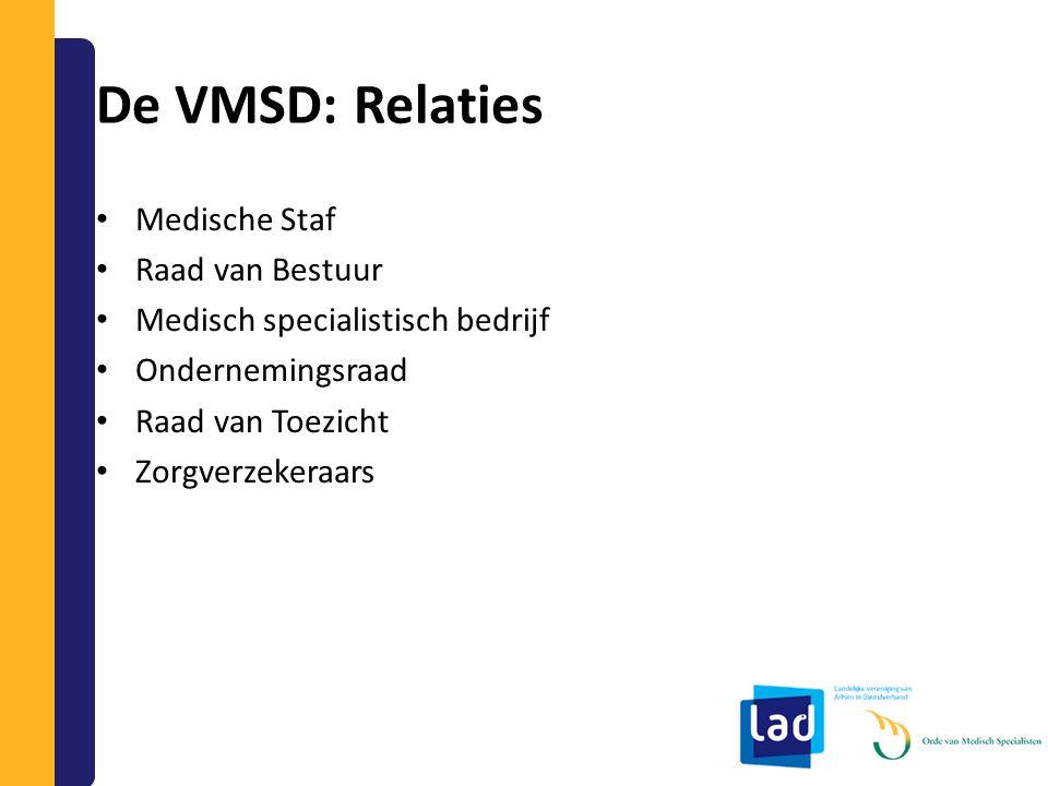 De VMSD: Relaties Medische Staf Raad van Bestuur