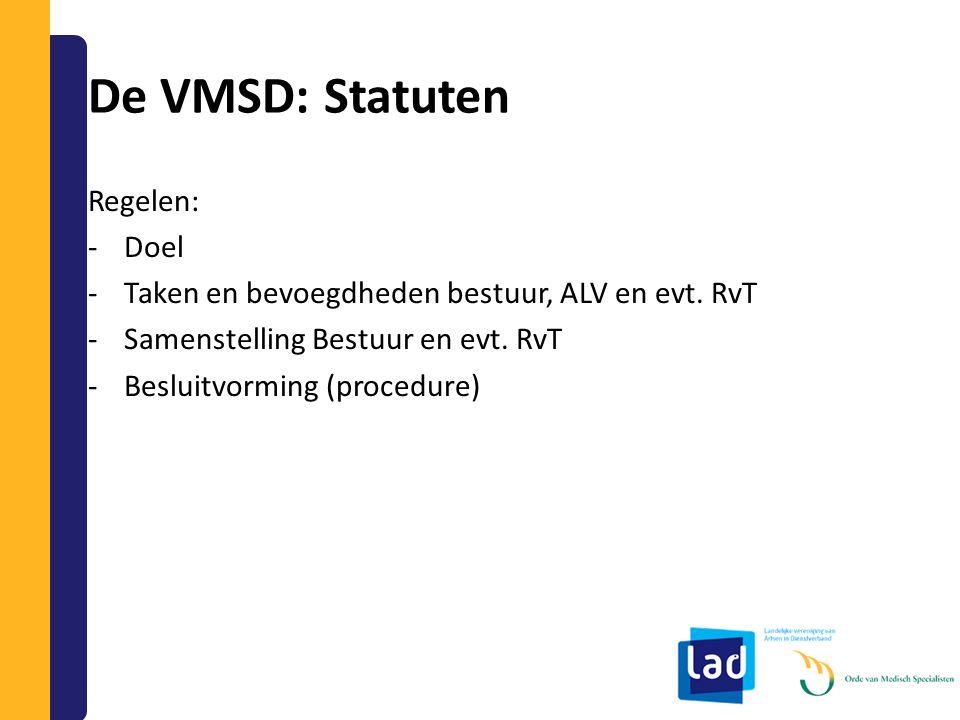 De VMSD: Statuten Regelen: Doel