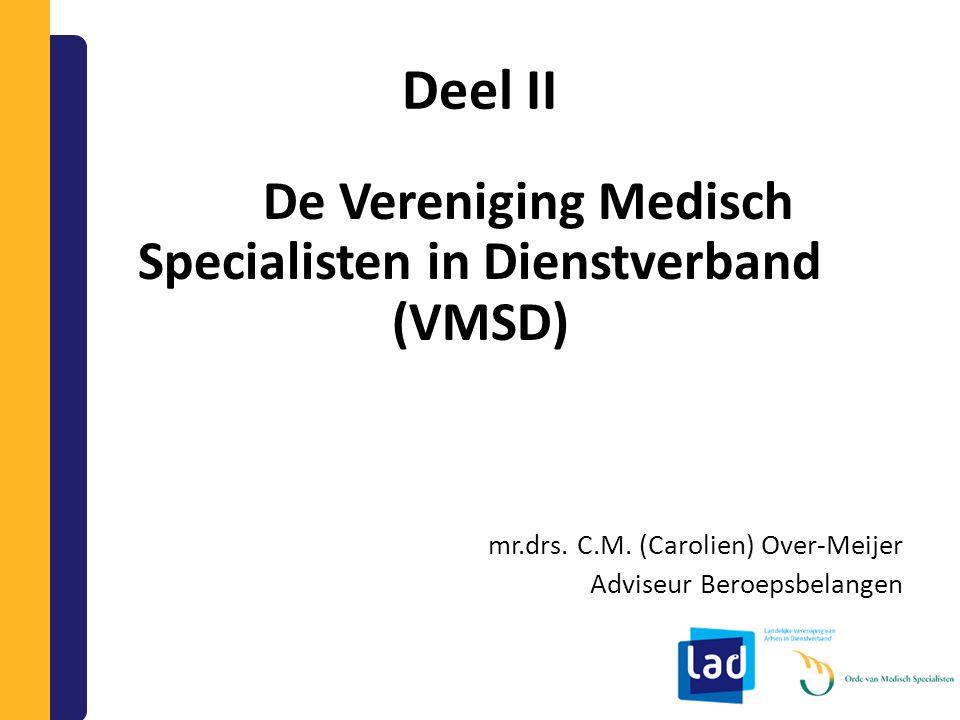 De Vereniging Medisch Specialisten in Dienstverband (VMSD)