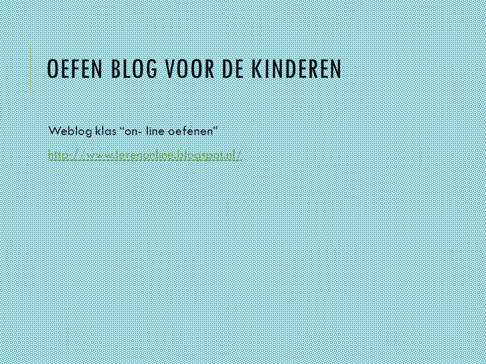 Oefen blog voor de kinderen