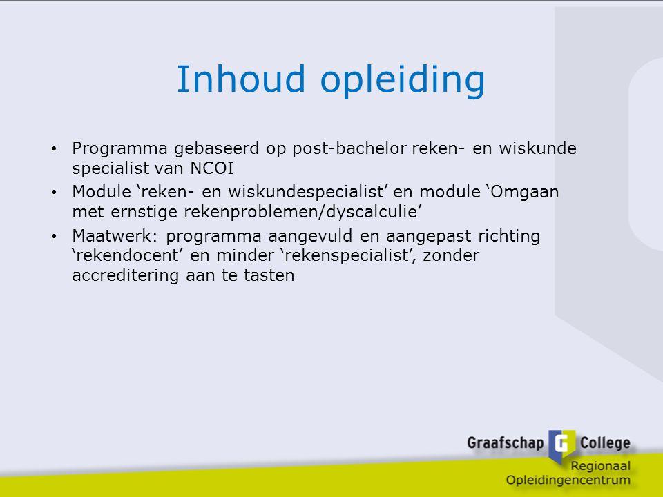Inhoud opleiding Programma gebaseerd op post-bachelor reken- en wiskunde specialist van NCOI.