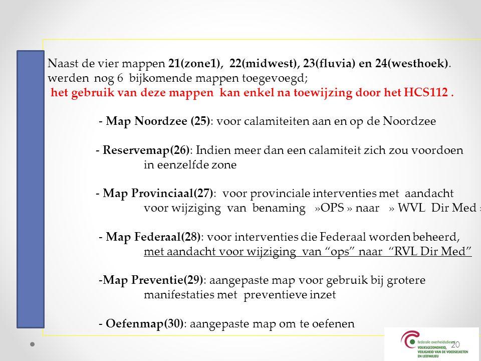 Naast de vier mappen 21(zone1), 22(midwest), 23(fluvia) en 24(westhoek).