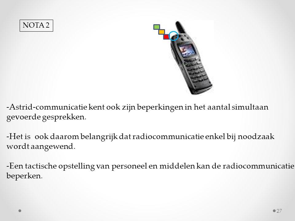 -Astrid-communicatie kent ook zijn beperkingen in het aantal simultaan