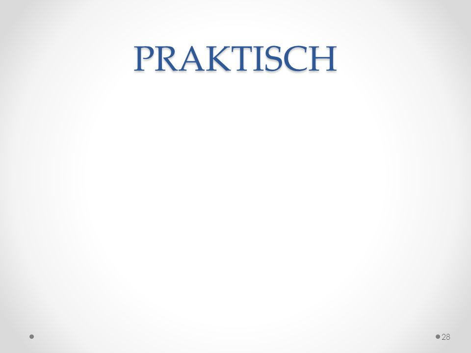 PRAKTISCH