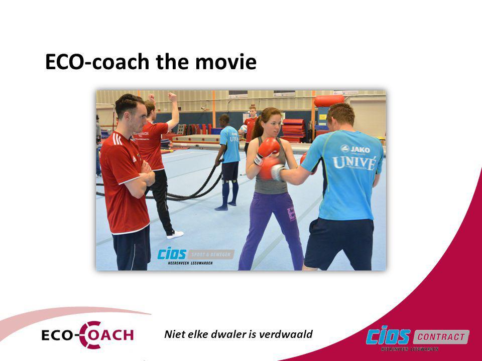 ECO-coach the movie Niet elke dwaler is verdwaald