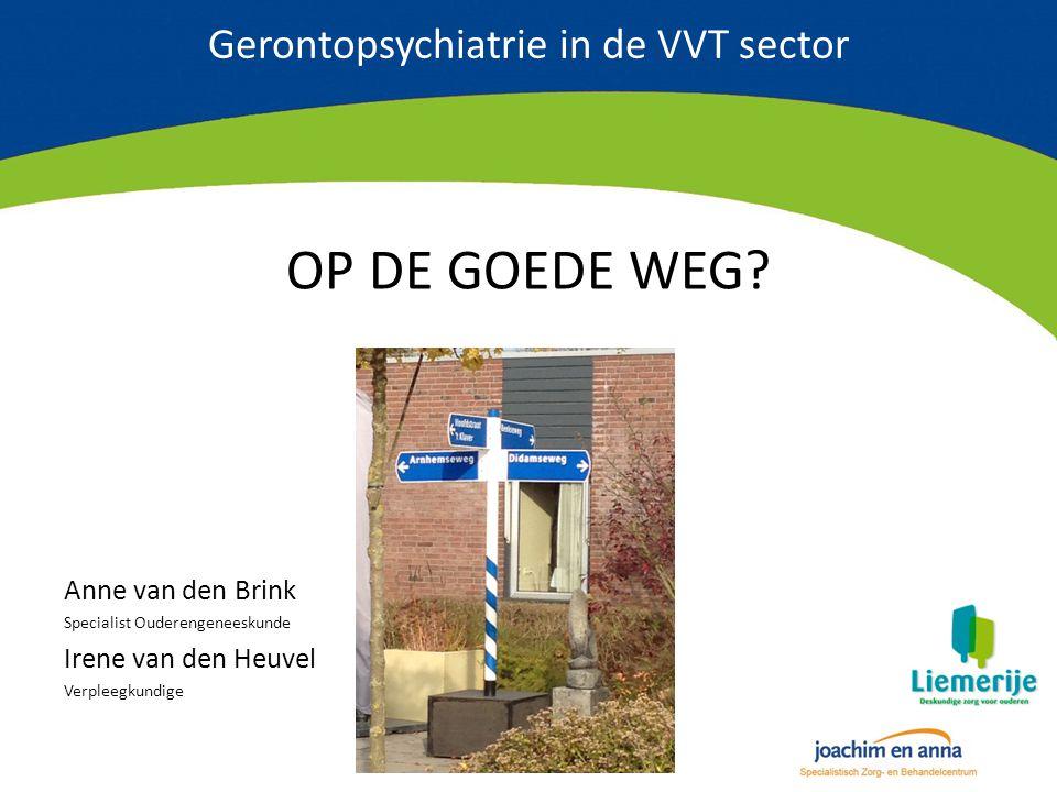 Gerontopsychiatrie in de VVT sector