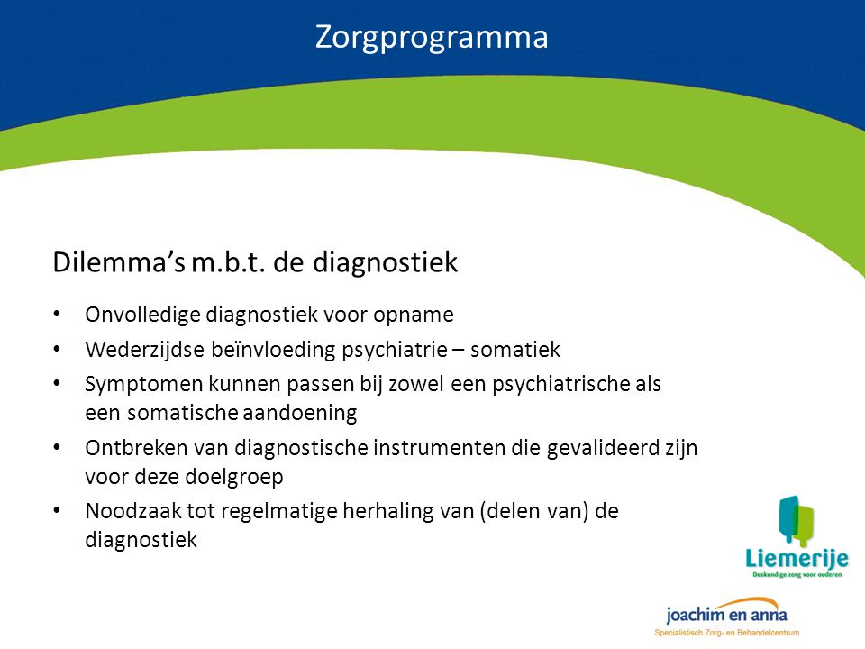 Zorgprogramma Dilemma's m.b.t. de diagnostiek
