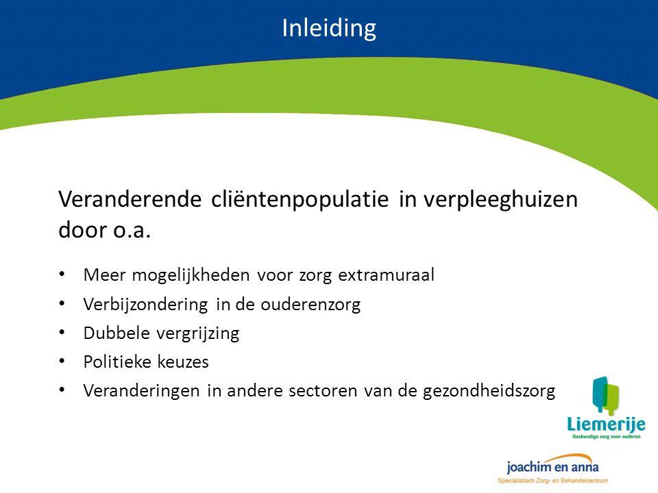 Inleiding Veranderende cliëntenpopulatie in verpleeghuizen door o.a.